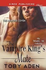 The Vampire King's Mate [The Melrose Coven] (Siren Publishing Classic ManLove)