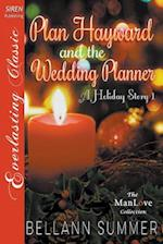 Plan Hayward and the Wedding Planner [A Holiday Story 1] (Siren Publishing Everlasting Classic Manlove)