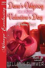 Dane's Odyssey to a Real Valentine's Day [A Holiday Story 2] (Siren Publishing Menage Everlasting Manlove)