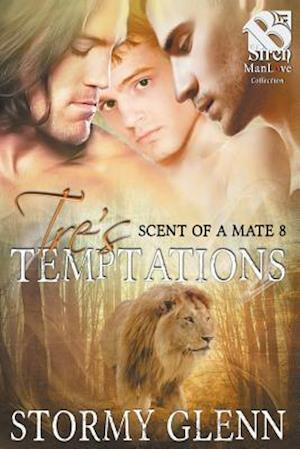 Bog, hæftet Tre's Temptations [Scent of a Mate 8] (Siren Publishing: The Stormy Glenn ManLove Collection) af Stormy Glenn
