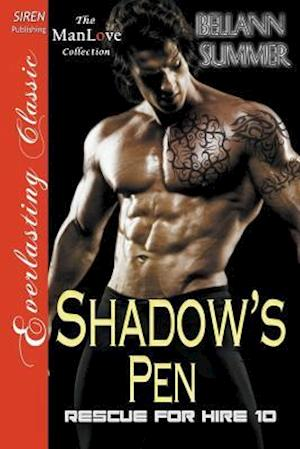Bog, paperback Shadow's Pen [Rescue for Hire 10] (Siren Publishing Everlasting Classic Manlove) af Bellann Summer