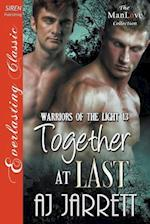 Together at Last [Warriors of the Light 13] (Siren Publishing Everlasting Classic Manlove)