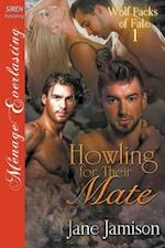 Howling for Their Mate [Wolf Packs of Fate 1] (Siren Publishing Menage Everlasting)