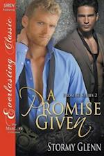 A Promise Given [Promise 2] (Siren Publishing Everlasting Classic Manlove)