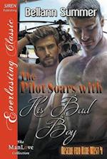 The Pilot Soars with His Bad Boy [Rescue for Hire West 4] (Siren Publishing Everlasting Classic Manlove)