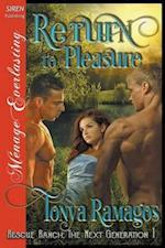 Return to Pleasure [Rescue Ranch: The Next Generation 1] (Siren Publishing Menage Everlasting)