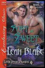 Soft and Sweet [Love Your Dragon 4] (Siren Publishing Everlasting Classic ManLove)