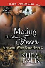 Mating His Worst Fear [Paranormal Wars: Stone Haven 8] (Siren Publishing Classic ManLove)