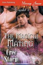 The Magical Mating [Capulet 2] (Siren Publishing Menage Amour ManLove)