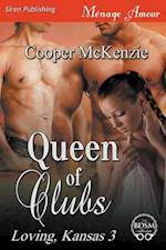 Queen of Clubs [Loving, Kansas 3] (Siren Publishing Menage Amour)