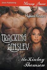 Tracking Ainsley [Highland Rescue 1] (Siren Publishing Menage Amour)