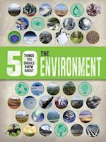 50 Things You Should Know About the Environment (50 Things You Should Know About)