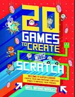 20 Games to Play With Scratch (How to Code A Step by Step Guide to Computer Coding)