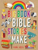 The Big Book of Bible Stories to Make (Super Crafts)