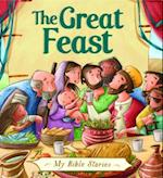 The Great Feast (My Bible Stories)