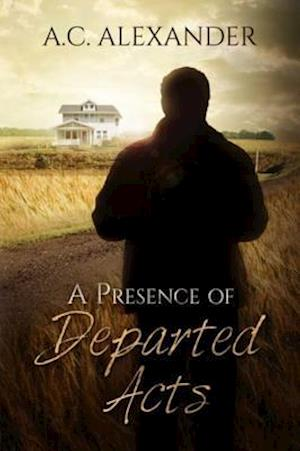 Presence of Departed Acts
