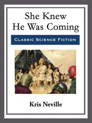She Knew He Was Coming af Kris Neville