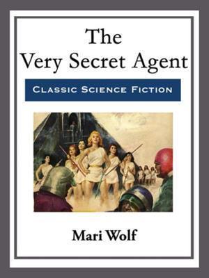 Very Secret Agent af Mari Wolf