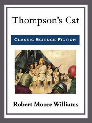 Thompson's Cat af Robert Moore Williams