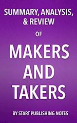 Summary, Analysis, and Review of Rana Foroohar's Makers and Takers af Start Publishing Notes
