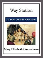 Way Station af MARY ELIZABETH COUNSELMAN