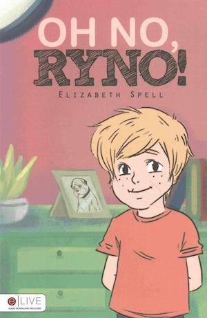 Bog, paperback Oh No, Ryno! af Elizabeth Spell