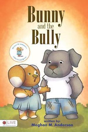 Bog, paperback Bunny and the Bully af Meghan M. Anderson