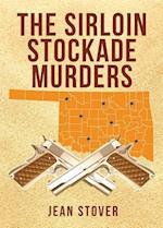 The Sirloin Stockade Murders