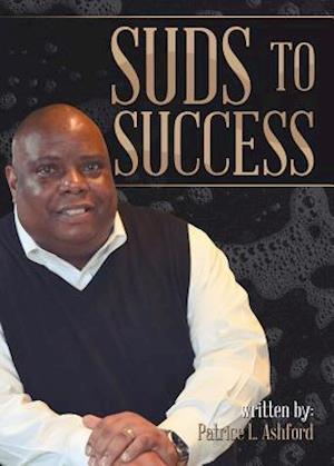 Bog, paperback Suds to Success af Patrice L. Ashford