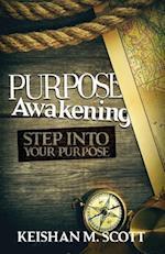 Purpose Awakening af Keishan M. Scott