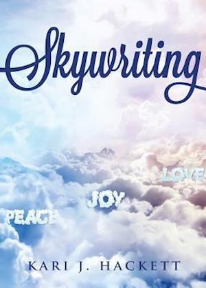 Bog, paperback Skywriting af Kari J. Hackett