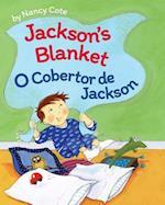 Jackson's Blanket / O Cobertor de Jackson af Nancy Cote