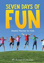 Seven Days of Fun - Weekly Planner for Kids