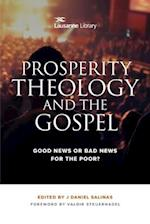 Prosperity Theology and the Gospel (Lausanne Library)