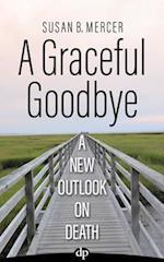 A Graceful Goodbye