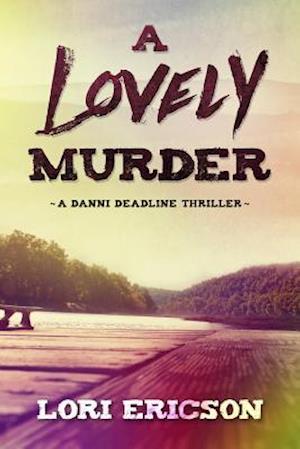 Bog, paperback A Lovely Murder af Lori Ericson
