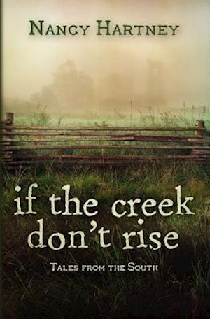 Bog, paperback If the Creek Don't Rise af Nancy Hartney