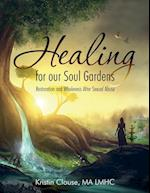 Healing for Our Soul Gardens
