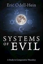 Systems of Evil