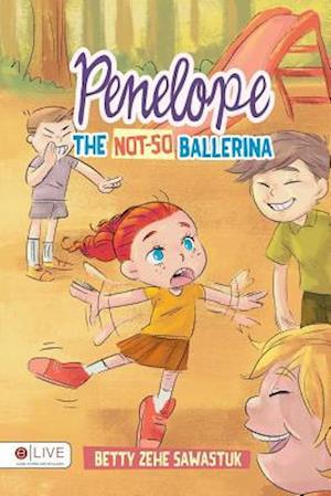 Bog, paperback Penelope the Not-So Ballerina af Betty Zehe Sawastuk