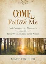 Come, Follow Me af Matt Koceich