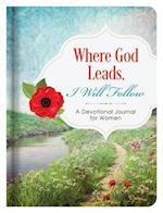Where God Leads, I Will Follow Journal af Jessie Fioritto