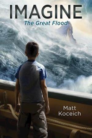 Bog, paperback Imagine...the Great Flood af Matt Koceich