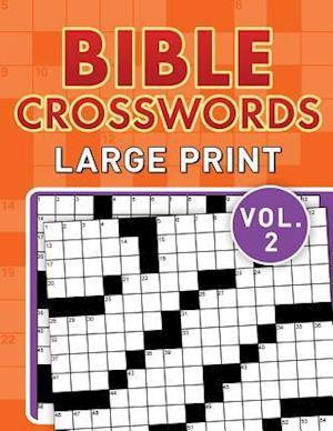 Bible Crosswords Large Print Vol. 2