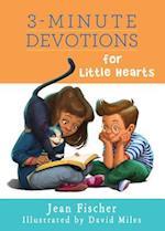 3-Minute Devotions for Little Hearts (3 Minute Devotions)