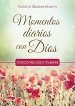 Momentos diarias con Dios / Everyday Moments with God