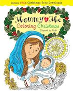 Mommy and Me Coloring Christmas (Color Yourself Inspired)