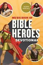 My Big Book of Bible Heroes Devotional