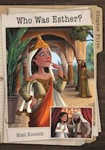 Who Was Esther?