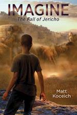 Imagine… the Fall of Jericho